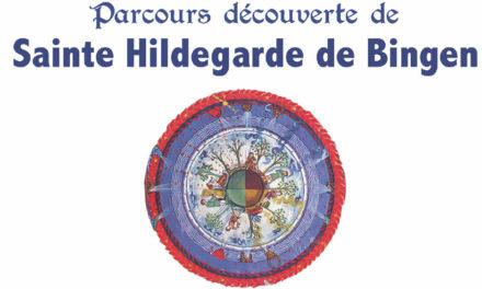 Parcours découverte de Sainte Hildegarde de Bingen