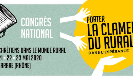 Aller porter la clameur du monde rural, solidaire et engagée !