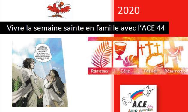 Vivre la semaine sainte en famille avec l'ACE44