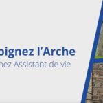 L'Arche le Sénevé recrute un assistant de vie, assistant éducatif (H/F)